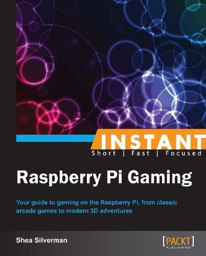 Shea Silverman - Instant Raspberry Pi Gaming