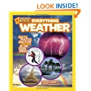 National Geographic Kids Everything Weather: Facts, Photos, and Fun that Will Blow You Away