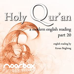 The Holy Qur'an - A Modern English Reading - Part 20: Chapter 27-28   [Noorbox Productions]