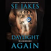 Daylight Again | SE Jakes
