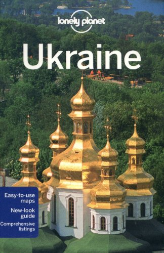 Lonely Planet Ukraine (Country Travel Guide)
