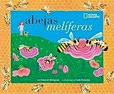 Abejas Meliferas- Honey Bees (Descubre La Ciencia) (Spanish Edition)