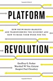img - for Platform Revolution: How Networked Markets Are Transforming the Economy--And How to Make Them Work for You book / textbook / text book