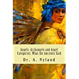 Angels, Archangels and Angel Categories: What the Ancients Said ~ A. Nyland