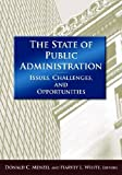 img - for The State of Public Administration: Issues, Challenges, and Opportunities book / textbook / text book