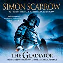 The Gladiator: Roman Legion, Book 9 (       UNABRIDGED) by Simon Scarrow Narrated by Jonathan Keeble