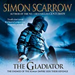 The Gladiator: Roman Legion, Book 9 | Simon Scarrow