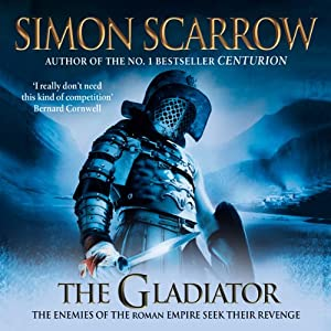 The Gladiator: Roman Legion, Book 9 | [Simon Scarrow]