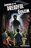 img - for Jordan and the Dreadful Golem book / textbook / text book