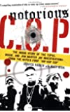"""Notorious C.O.P.: The Inside Story of the Tupac, Biggie, and Jam Master Jay Investigations from NYPD's First """"Hip-Hop Cop"""""""