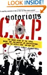 Notorious C.O.P.: The Inside Story of...