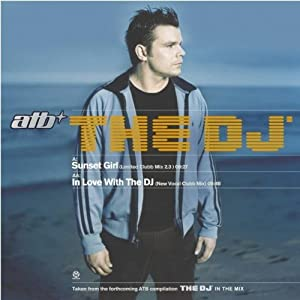 ATB -  The DJ In The Mix 5 [CD1]