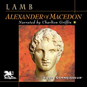 Alexander of Macedon | [Harold Lamb]