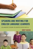 Speaking and Writing for English Language Learners: Collaborative Teaching for Greater Success with K-6