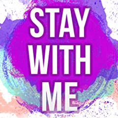Stay With Me (Originally Performed by Sam Smith)