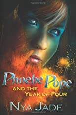 Phoebe Pope and the Year of Four