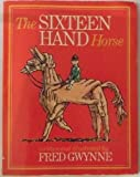 The Sixteen-Hand Horse (Treehouse Paperbacks)