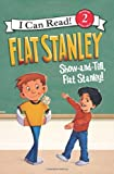 img - for Flat Stanley: Show-and-Tell, Flat Stanley! (I Can Read Book 2) book / textbook / text book