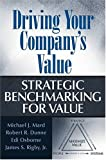img - for Driving Your Company's Value: Strategic Benchmarking for Value book / textbook / text book