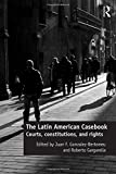 The Latin American Casebook: Courts, Constitutions, and Rights