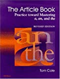 The Article Book: Practice toward Mastering a, an, and the