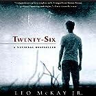 Twenty-Six Hörbuch von Leo McKay Jr. Gesprochen von: Fajer Al-Kaisi