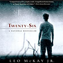 Twenty-Six Audiobook by Leo McKay Jr. Narrated by Fajer Al-Kaisi