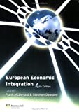 img - for European Economic Integration (4th Edition) book / textbook / text book
