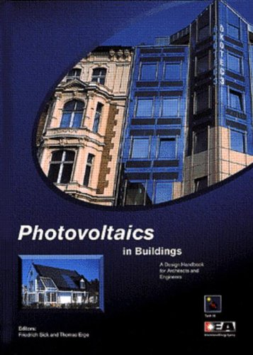 Photovoltaics in Buildings: A Design Handbook for Architects and Engineers
