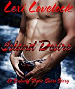 Island Desire, A Sinfully Erotic Short Story