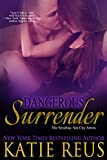 Dangerous Surrender (The Serafina: Sin City Series Book 4) (English Edition)
