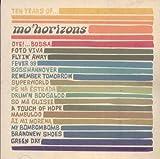 echange, troc Mo Horizons - Ten Years of