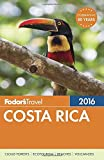 img - for Fodor's Costa Rica 2016 (Full-color Travel Guide) book / textbook / text book