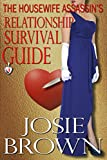 The Housewife Assassins Relationship Survival Guide (Housewife Assassin Series, Book 4)