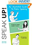 Speak Up: An Illustrated Guide to Pub...