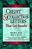 img - for Credit & Collection Letters That Get Results by Harold E. Meyer (1994-01-01) book / textbook / text book