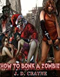 img - for How to Bonk a Zombie book / textbook / text book