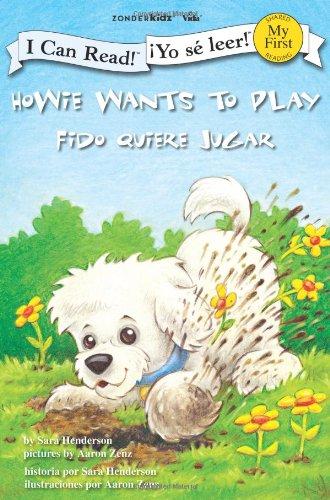 Howie Wants to Play / Fido Quiere Jugar (I Can Read!/Howie Series)
