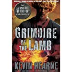 Grimoire of the Lamb: An Iron Druid Chronicles Novella | Kevin Hearne