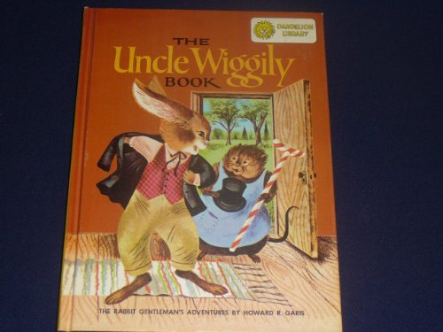The Uncle Wiggily Book by Howard R. Garis (Dandelion Library) & Stories Around The Year by Thornton W. Burgess - 1