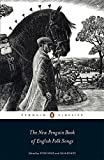 img - for The Penguin Classics New Penguin Book of English Folk Songs by Steve Roud (2014-04-01) book / textbook / text book