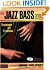 The Jazz Bass Book - Technique and Tradition  Book/CD (Softcover) (Bass Player Musician's Library)