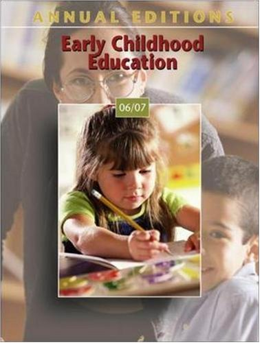Annual Editions: Early Childhood Education 06/07
