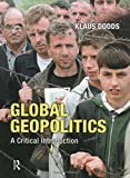 img - for Global Geopolitics: A Critical Introduction book / textbook / text book