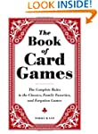 The Book of Card Games: The Complete...