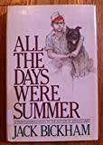 All the Days Were Summer (0385175973) by Bickham, Jack M.
