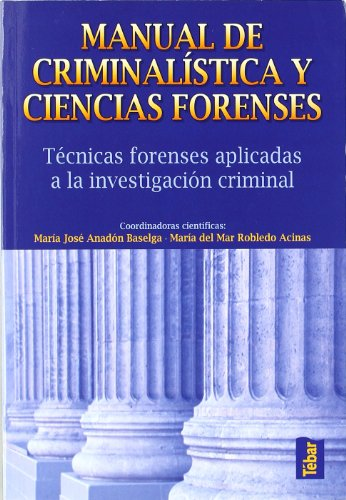 MANUAL DE CRIMINALISTICA Y CIENCIAS FORENSES descarga pdf epub mobi fb2