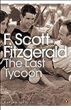 The Last Tycoon (Penguin Modern Classics)