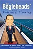 img - for By Taylor Larimore - The Bogleheads' Guide to Retirement Planning (1st Edition) (1/23/11) book / textbook / text book
