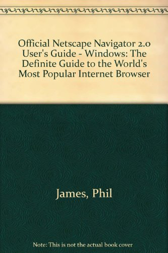 netscape-navigator-20-windows-the-definite-guide-to-the-worlds-most-popular-internet-browser